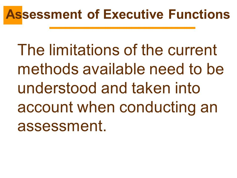 Assessment of Executive Functions