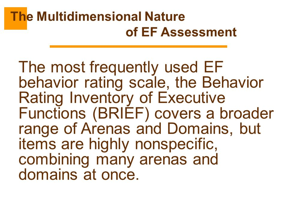 The Multidimensional Nature of EF Assessment