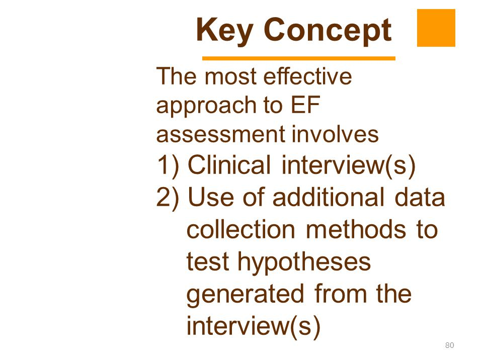 Key Concept 1) Clinical interview(s)