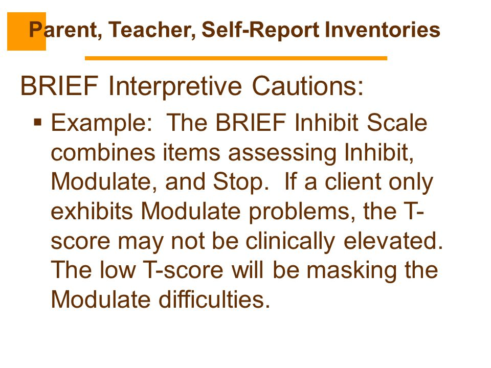 Parent, Teacher, Self-Report Inventories