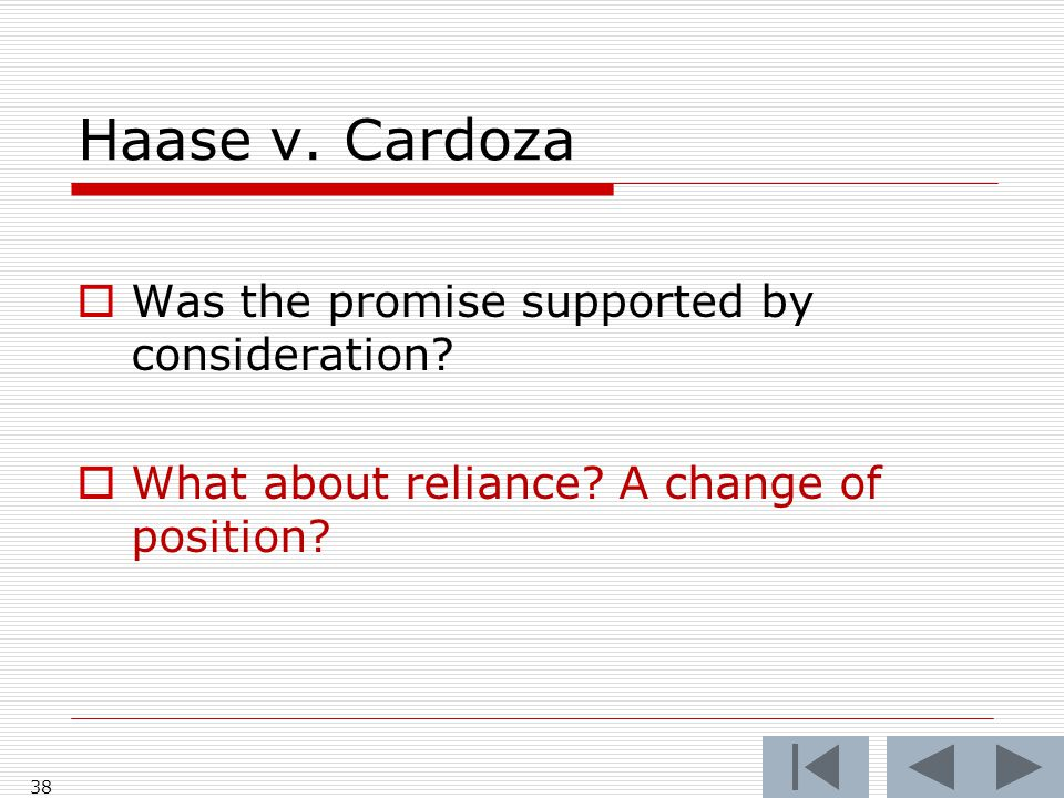 Haase v. Cardoza Was the promise supported by consideration