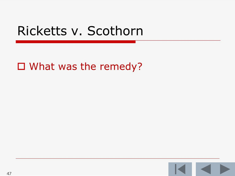 Ricketts v. Scothorn What was the remedy