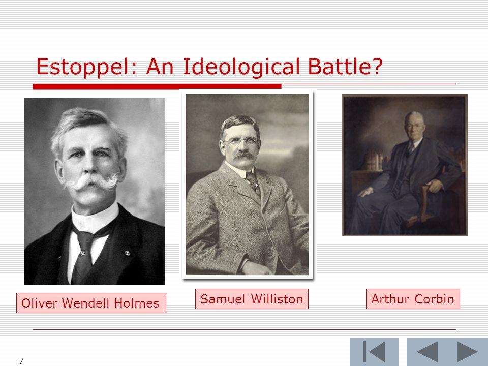 Estoppel: An Ideological Battle