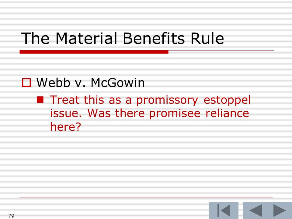 The Material Benefits Rule