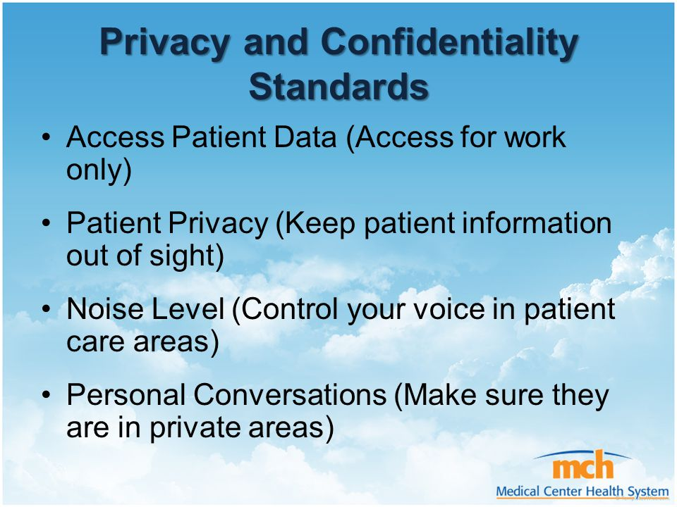 Privacy and Confidentiality Standards