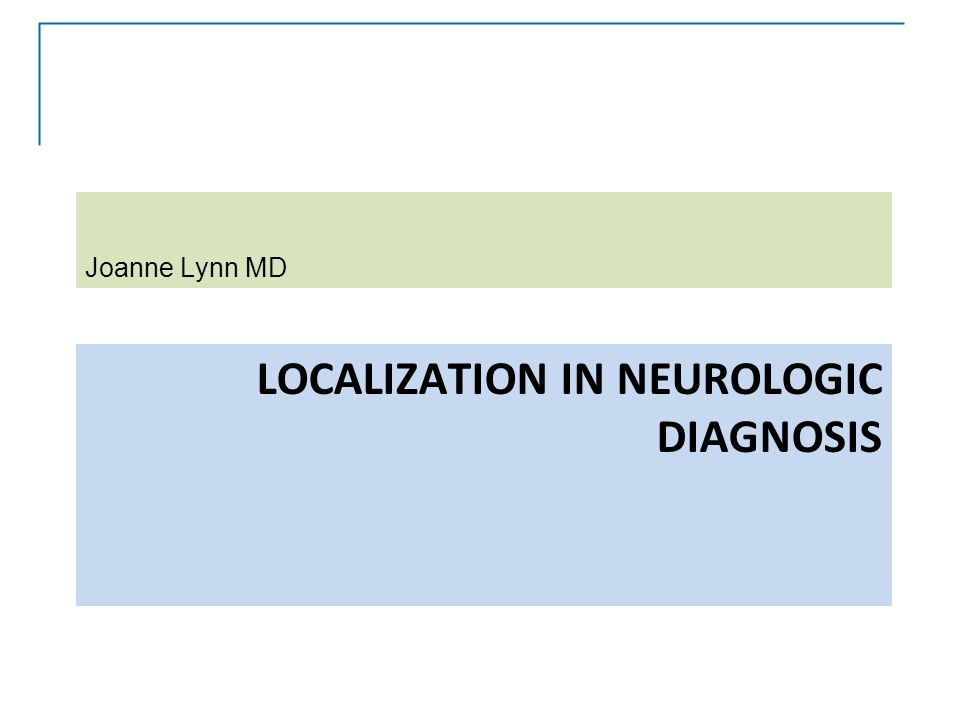 Localization in neurologic diagnosis