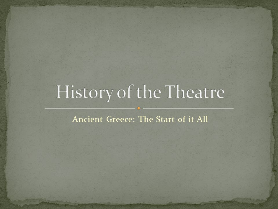 Ancient Greece: The Start of it All