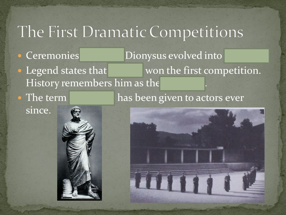 The First Dramatic Competitions