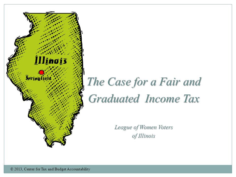 The Case for a Fair and Graduated Income Tax League of Women Voters