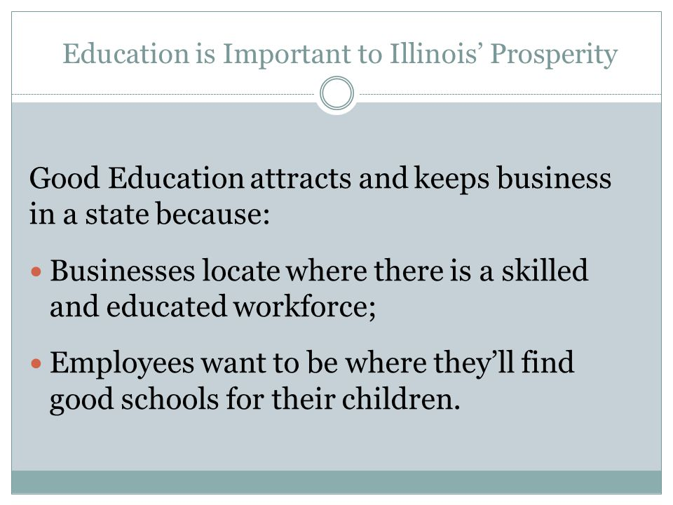 Education is Important to Illinois' Prosperity