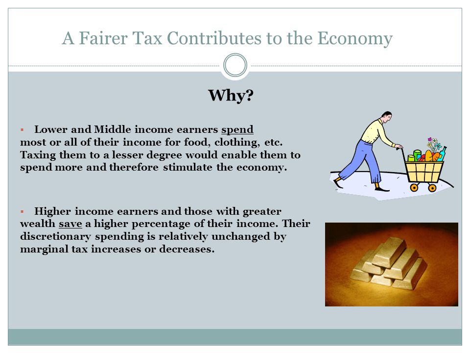 A Fairer Tax Contributes to the Economy