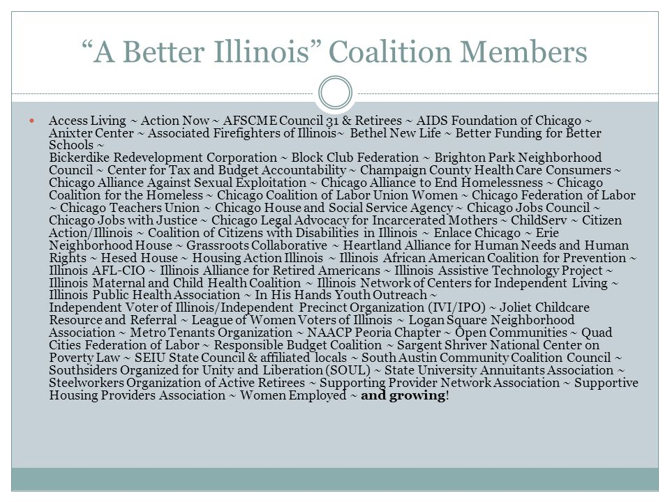 A Better Illinois Coalition Members