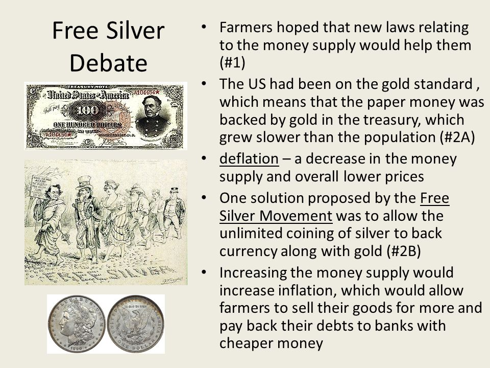 Farmers hoped that new laws relating to the money supply would help them (#1)