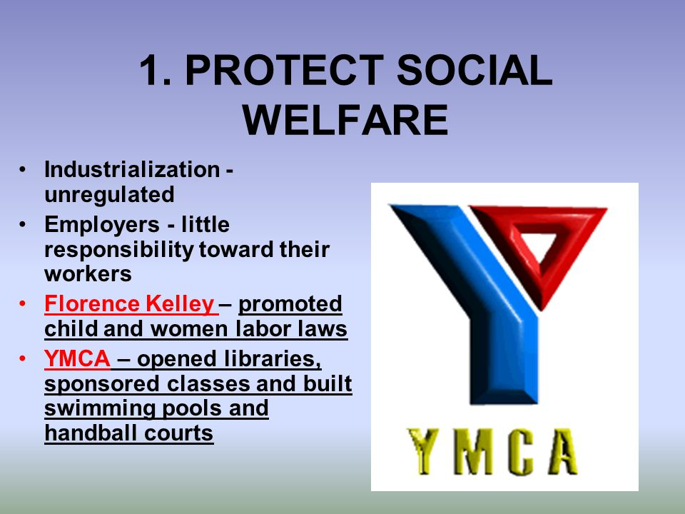 1. PROTECT SOCIAL WELFARE