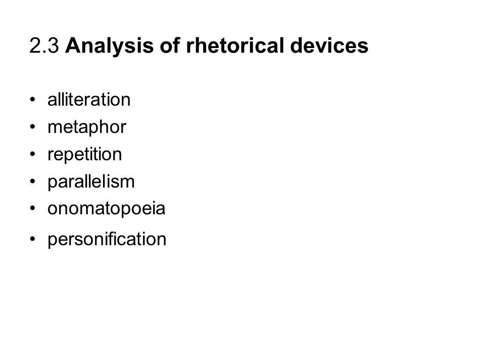 2.3 Analysis of rhetorical devices