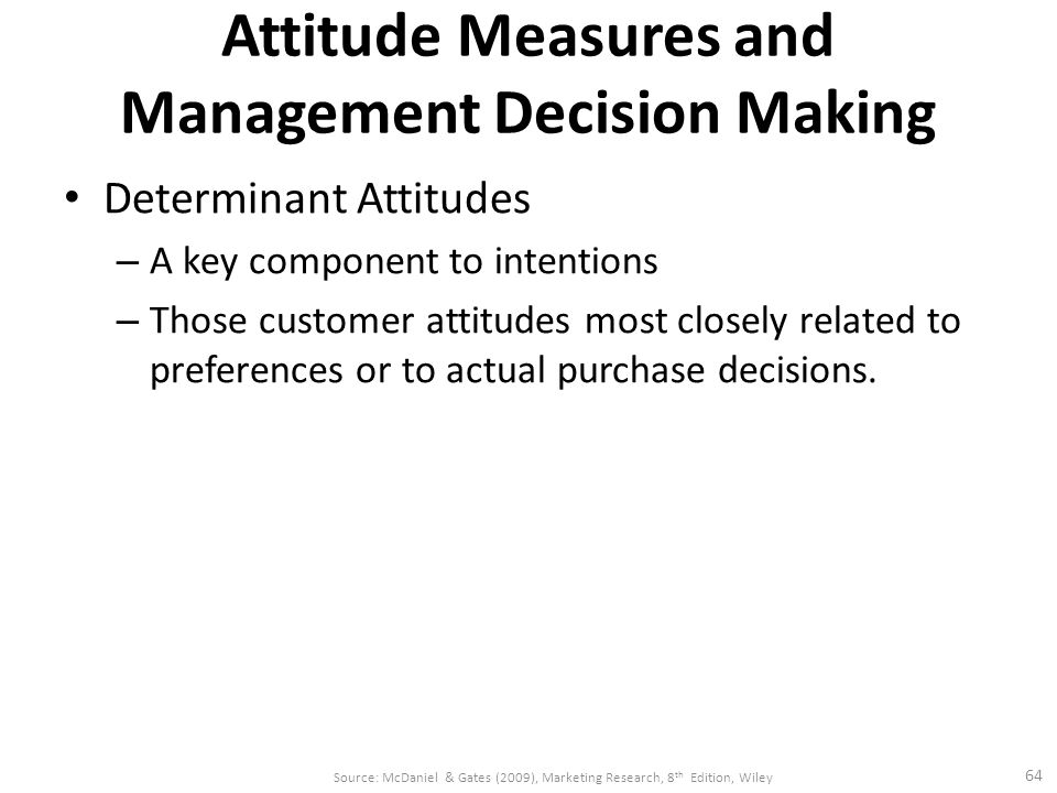 Attitude Measures and Management Decision Making