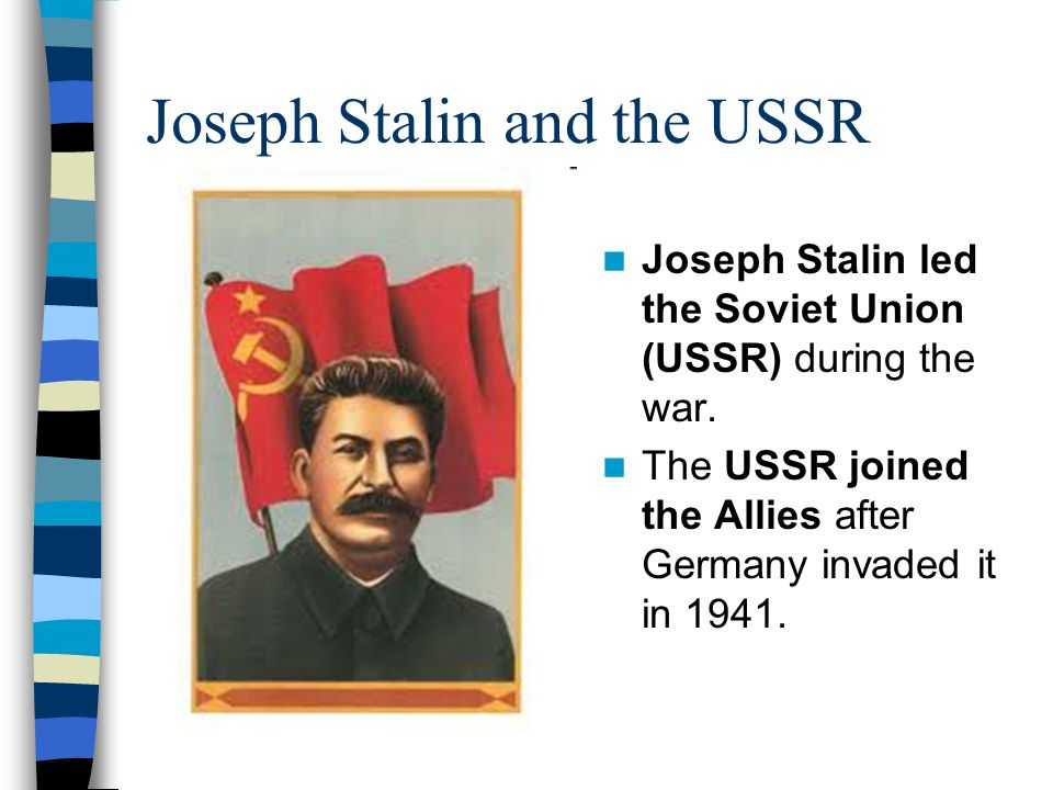 Joseph Stalin and the USSR