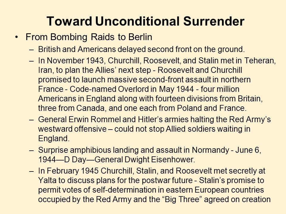 Toward Unconditional Surrender