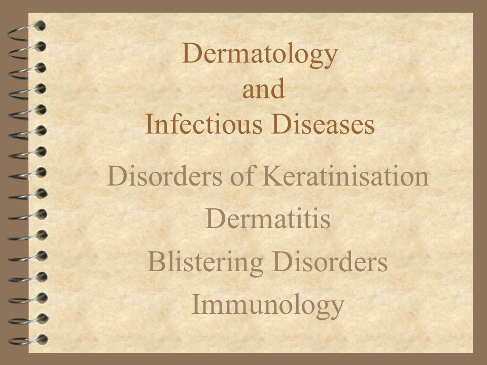 Dermatology and Infectious Diseases