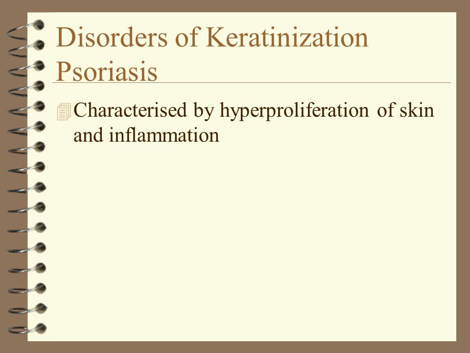 Disorders of Keratinization Psoriasis