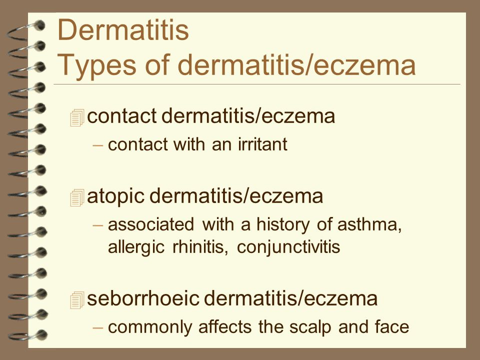 Dermatitis Types of dermatitis/eczema