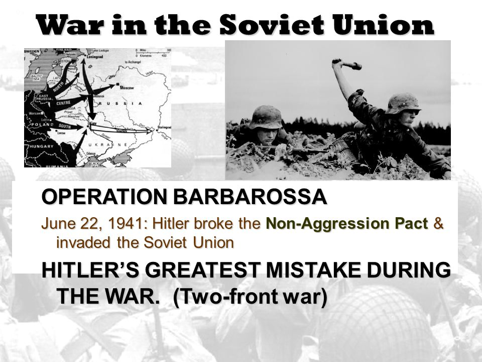 War in the Soviet Union OPERATION BARBAROSSA