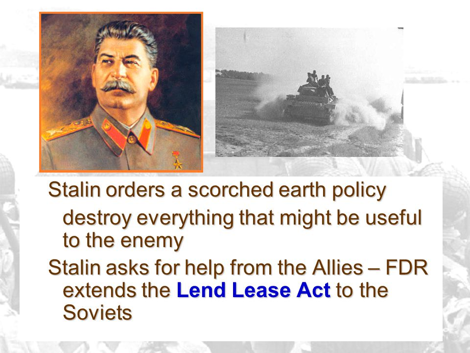 Stalin orders a scorched earth policy