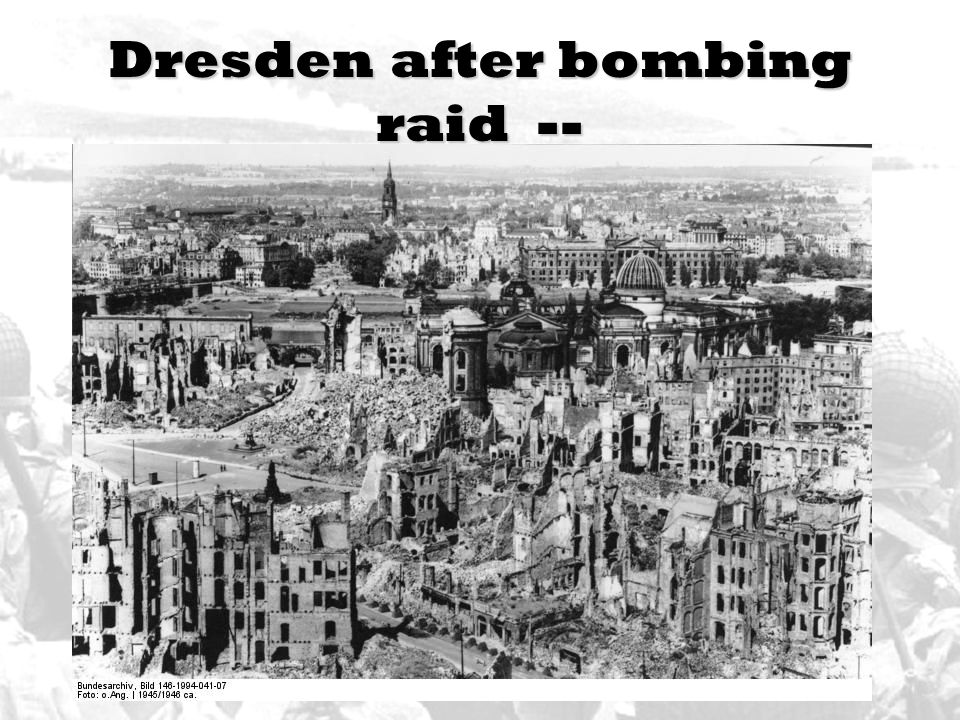 Dresden after bombing raid --