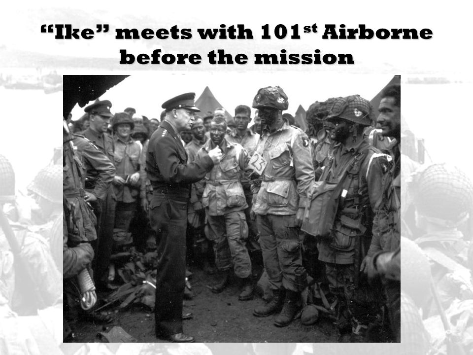 Ike meets with 101st Airborne before the mission