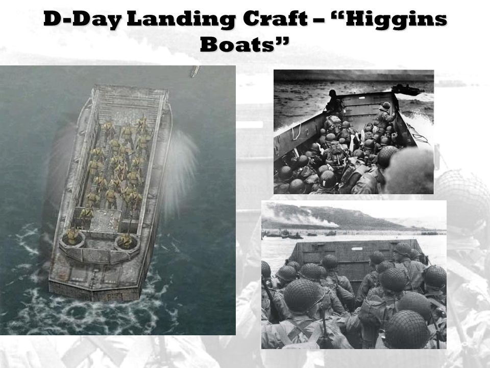 D-Day Landing Craft – Higgins Boats