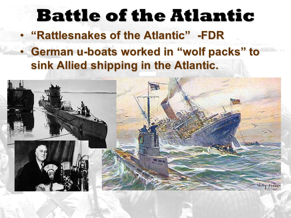 Battle of the Atlantic Rattlesnakes of the Atlantic -FDR