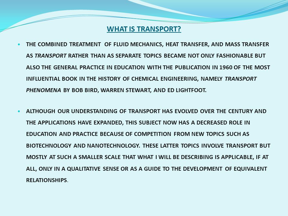 WHAT IS TRANSPORT