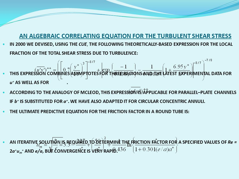 AN ALGEBRAIC CORRELATING EQUATION FOR THE TURBULENT SHEAR STRESS