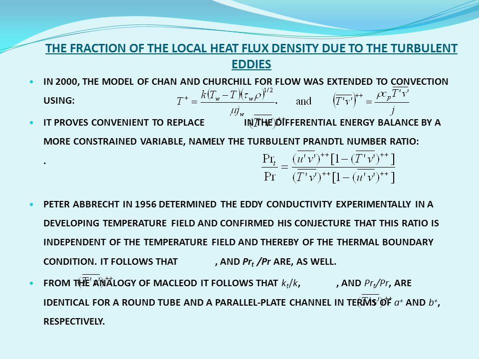 THE FRACTION OF THE LOCAL HEAT FLUX DENSITY DUE TO THE TURBULENT EDDIES