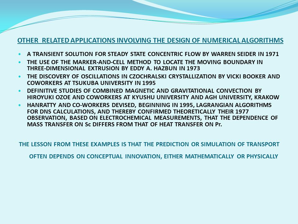 OTHER RELATED APPLICATIONS INVOLVING THE DESIGN OF NUMERICAL ALGORITHMS