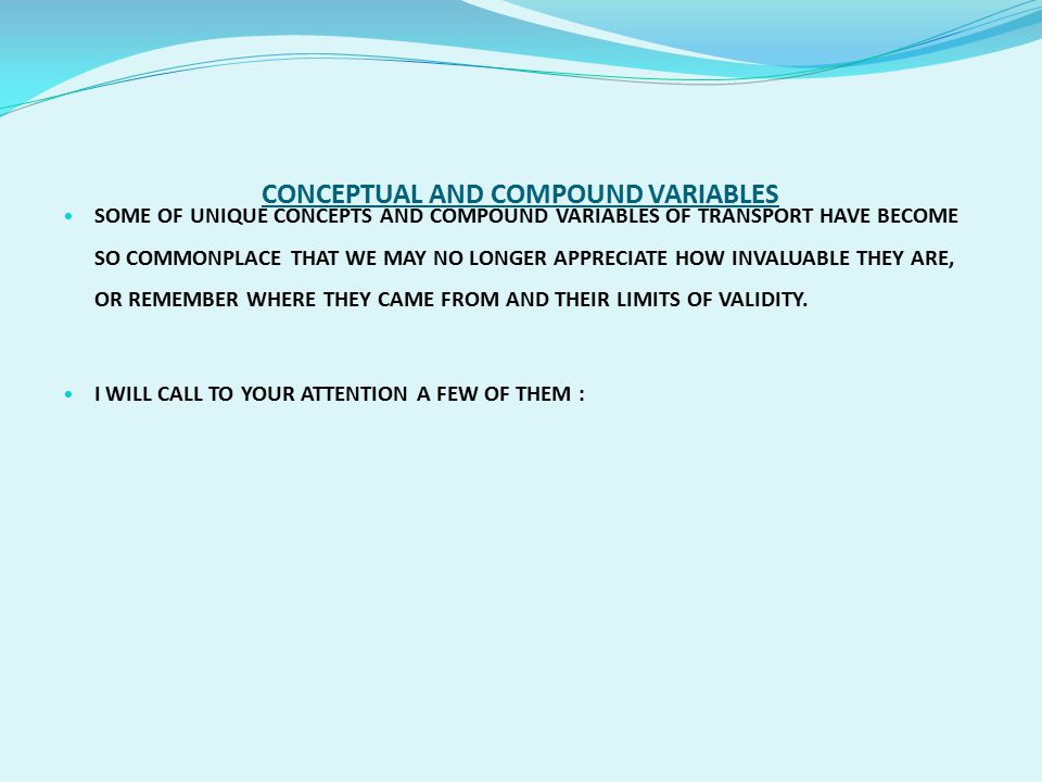 CONCEPTUAL AND COMPOUND VARIABLES