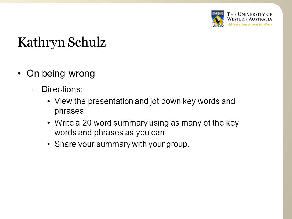 Kathryn Schulz On being wrong Directions: