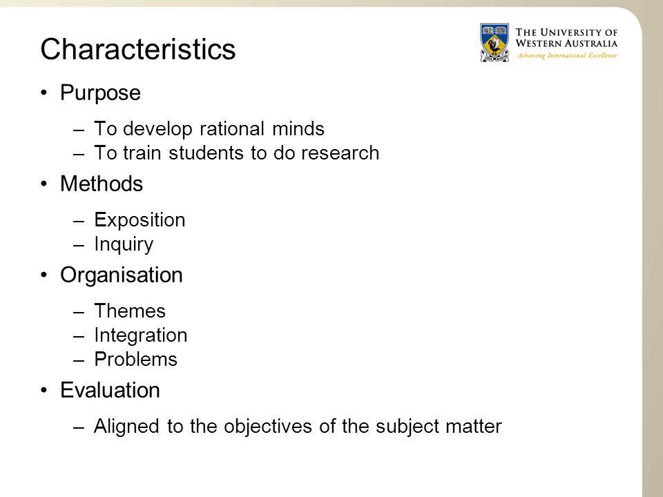 Characteristics Purpose Methods Organisation Evaluation