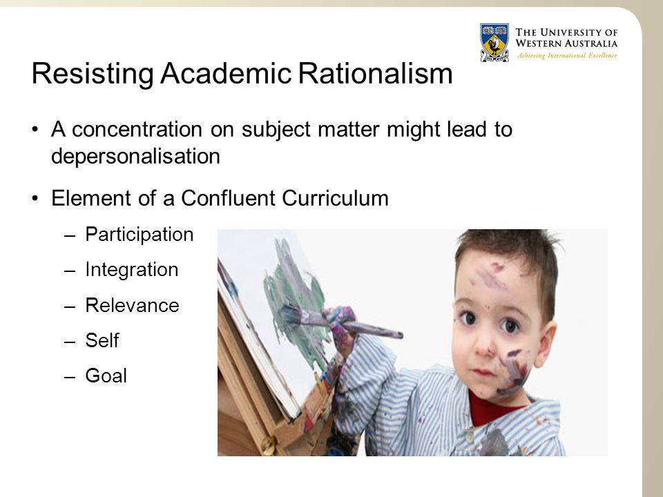 Resisting Academic Rationalism