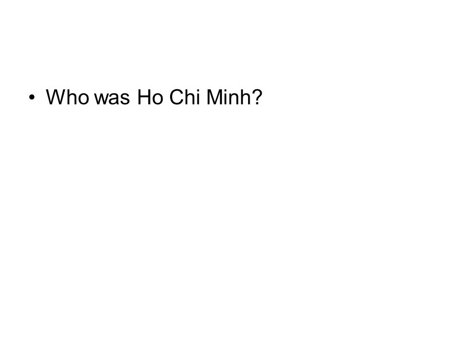Who was Ho Chi Minh