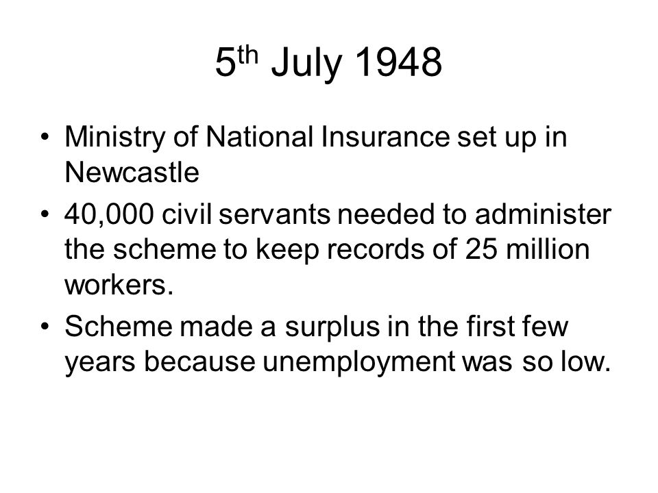 5th July 1948 Ministry of National Insurance set up in Newcastle