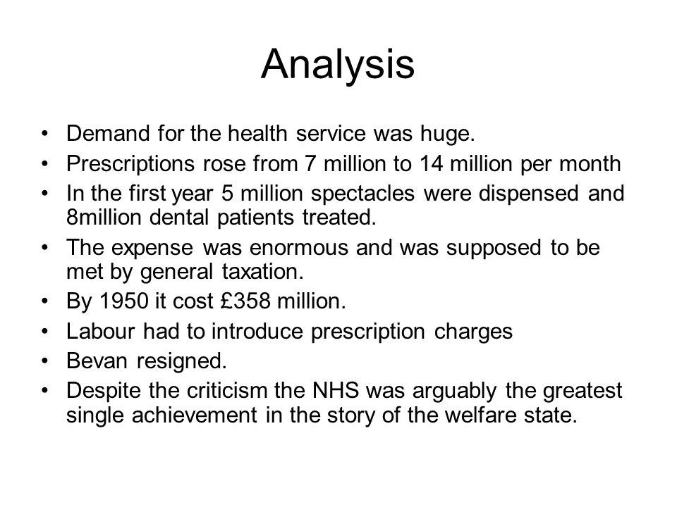 Analysis Demand for the health service was huge.