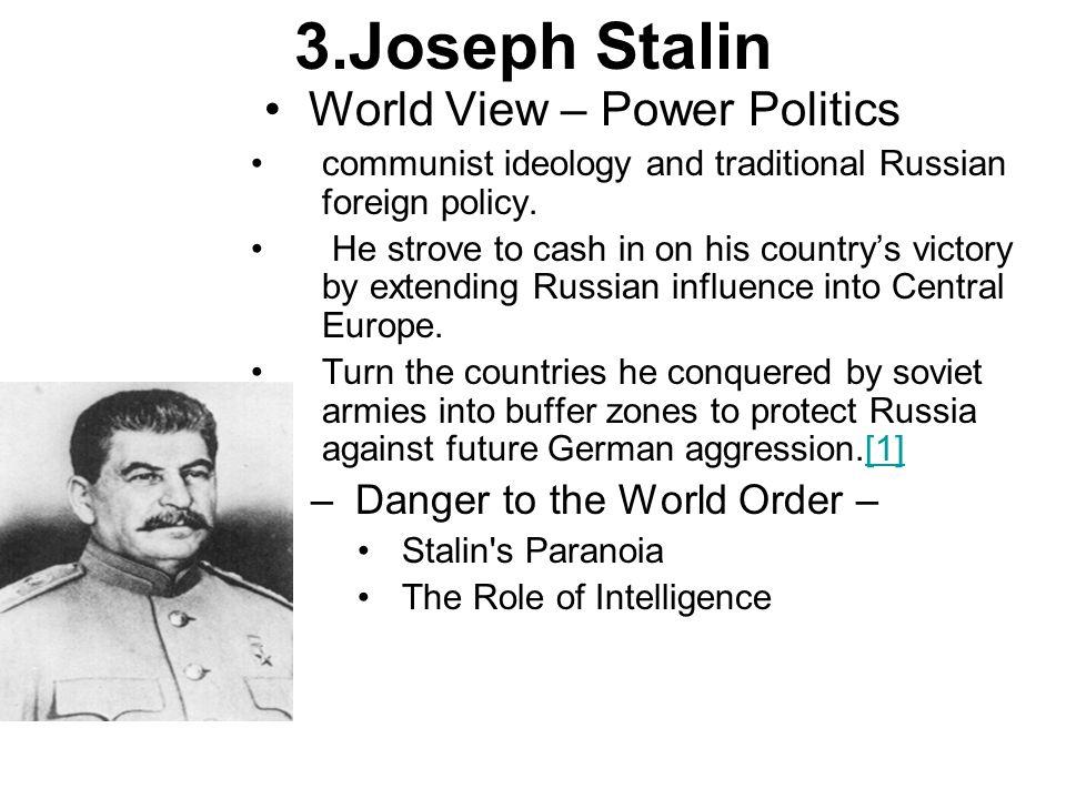 3.Joseph Stalin World View – Power Politics