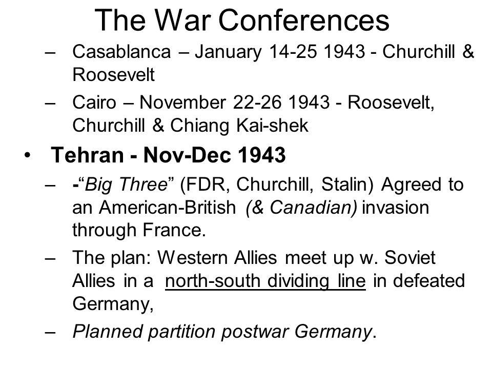 The War Conferences Tehran - Nov-Dec 1943