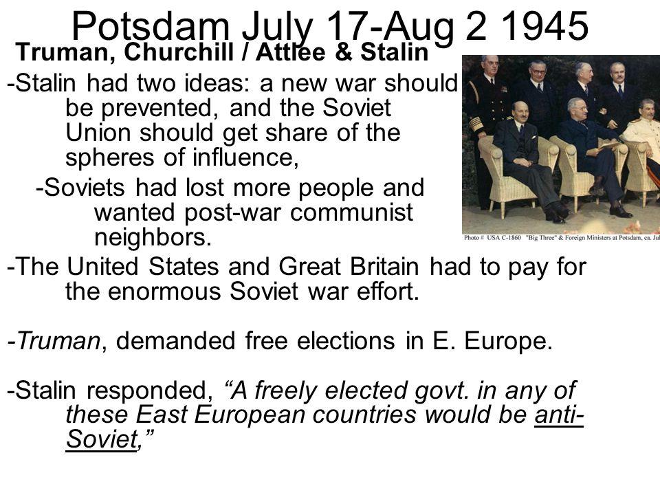 Potsdam July 17-Aug 2 1945 Truman, Churchill / Attlee & Stalin