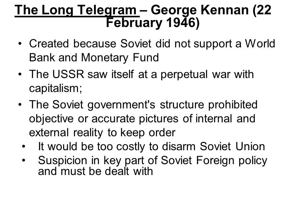 The Long Telegram – George Kennan (22 February 1946)