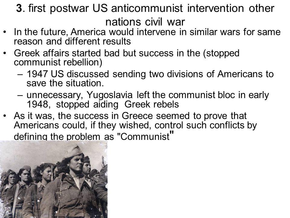 3. first postwar US anticommunist intervention other nations civil war