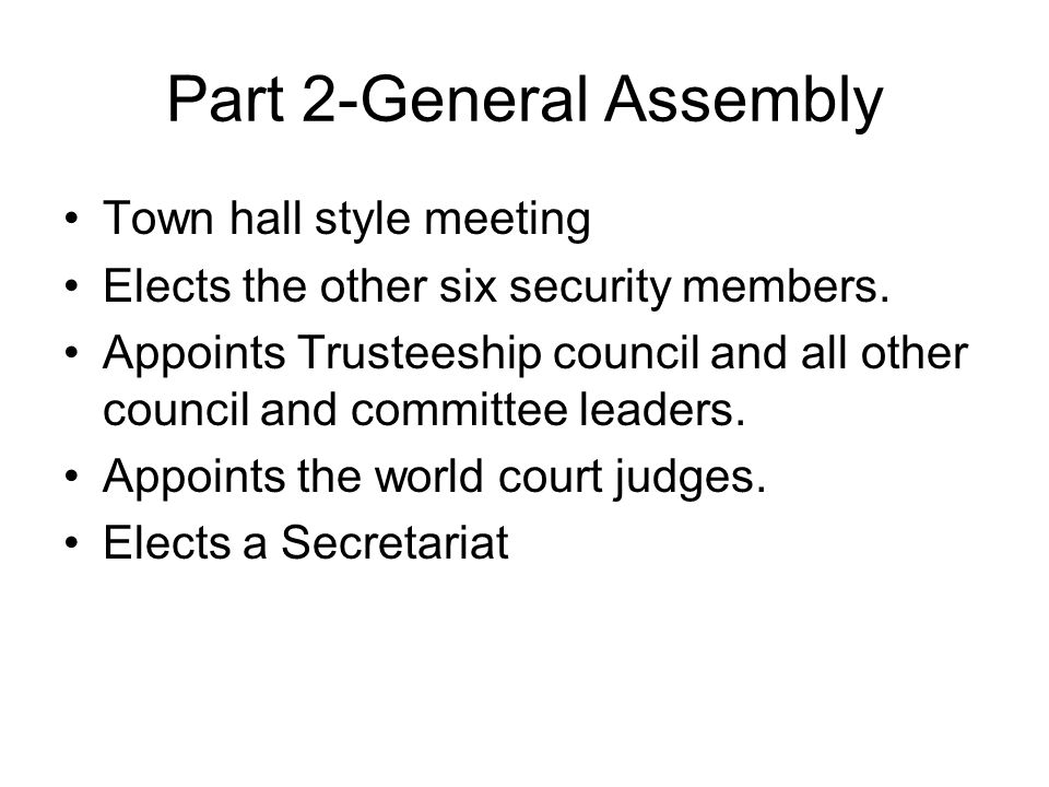 Part 2-General Assembly