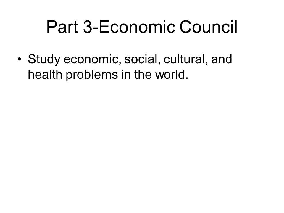 Part 3-Economic Council