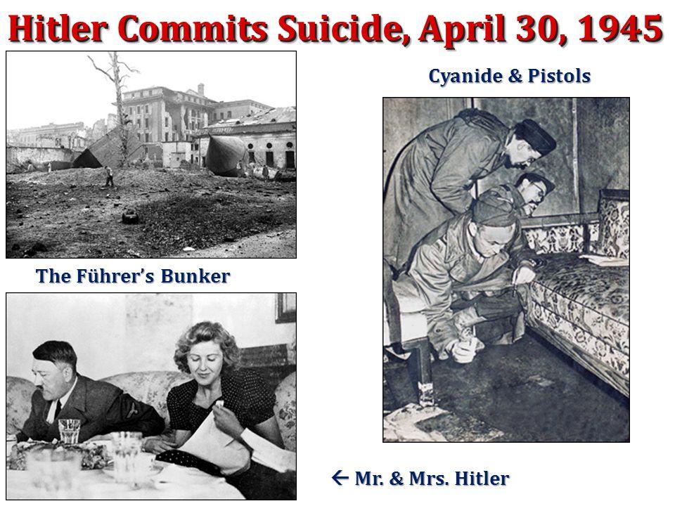 Hitler Commits Suicide, April 30, 1945